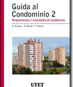 Guida al Condominio – Vol. II: Regolamento e assemblea di condominio