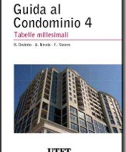 Guida al condominio – Vol. IV: Tabelle millesimali